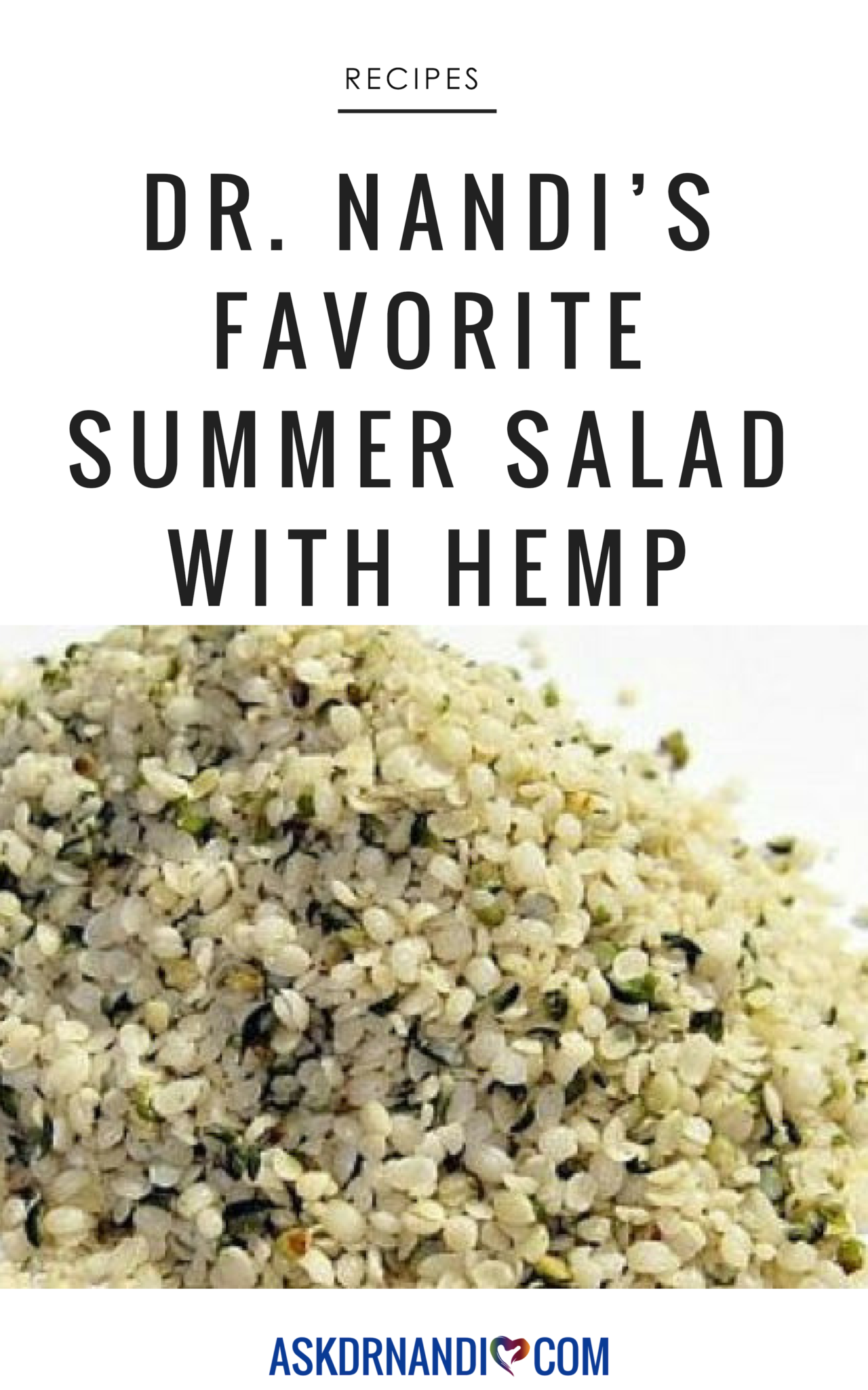 Dr. Nandi\'s Amazing Summer Salad with Hemp Recipe!