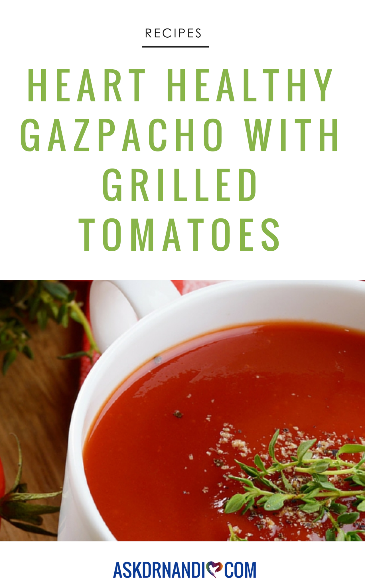 Dr. Nandi\'s Amazing Gazpacho with Grilled Tomatoes Recipe!