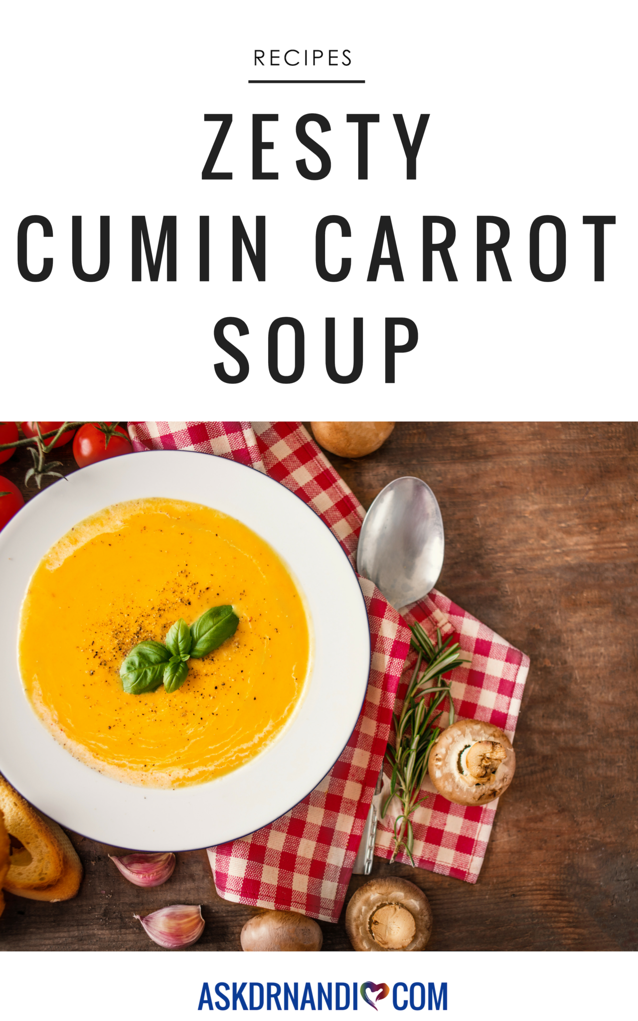 Check Out Dr. Nandi\'s Delicious Cumin Carrot Soup Recipe!