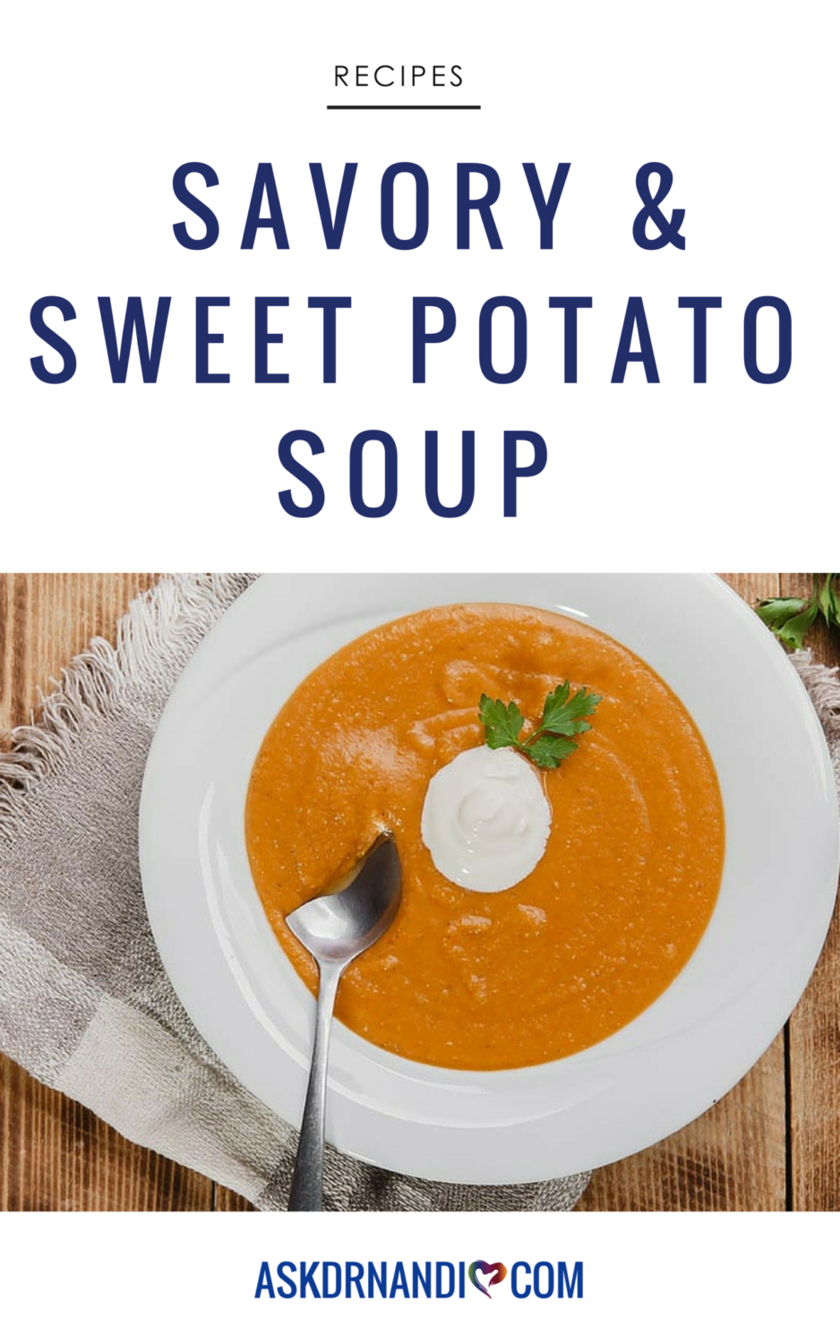 Dr. Nandi\'s Sweet Potato Soup