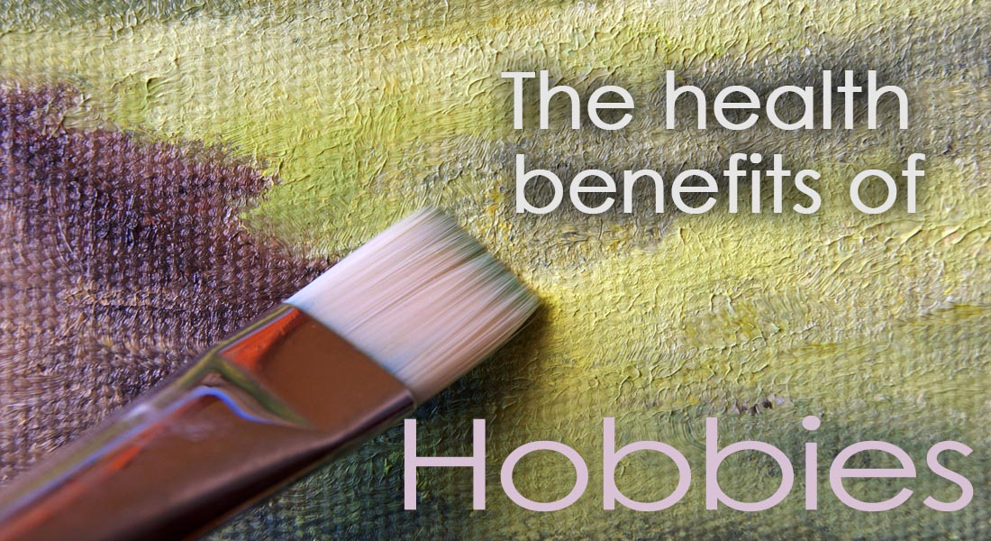 Benefits Of Hobbies | IMPROMAFESA