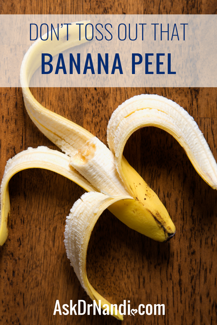Don't Toss Out That Banana Peel