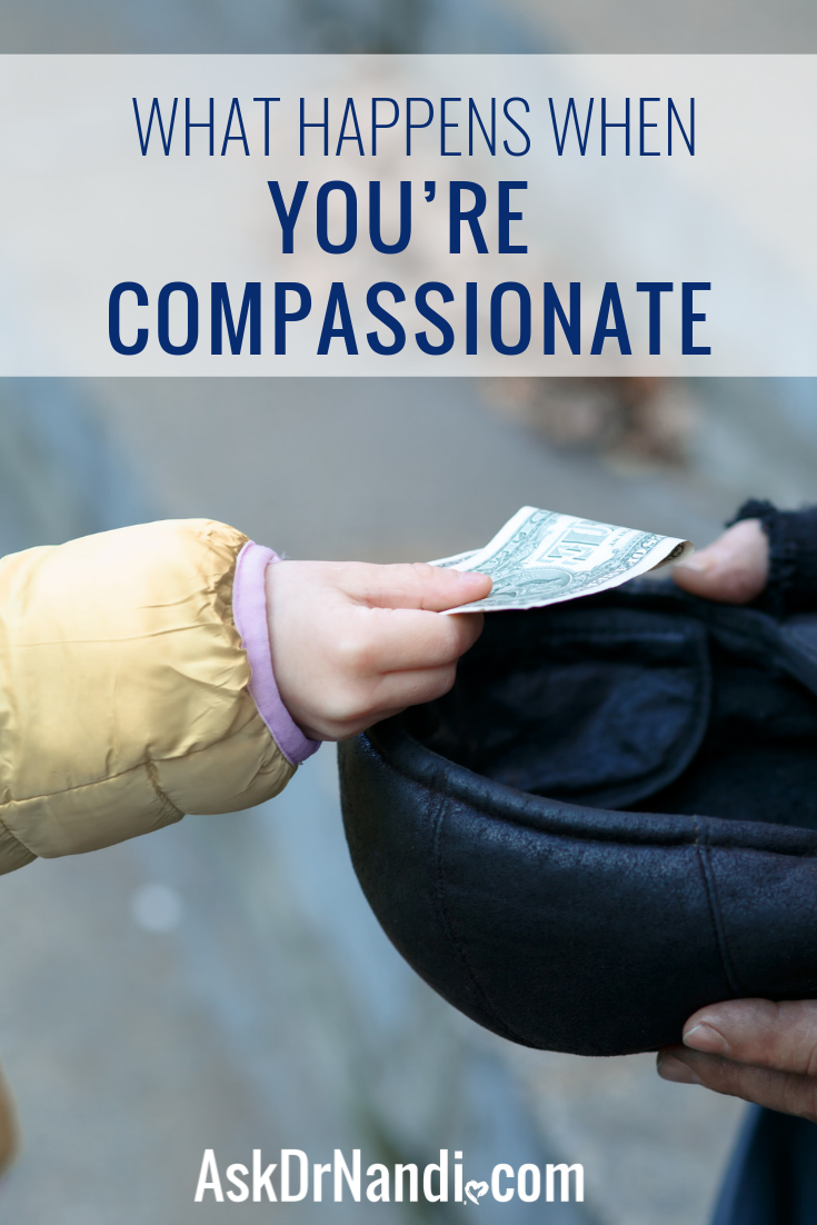 Here's What Happens When You're Compassionate