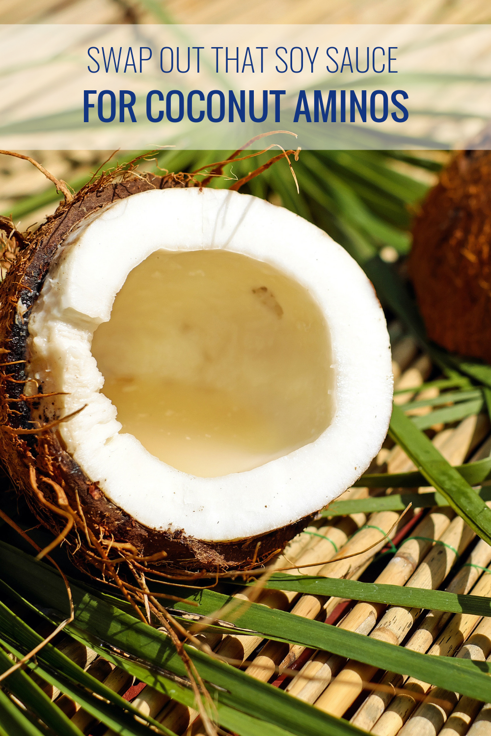 Swap Out that Soy Sauce for Coconut Aminos