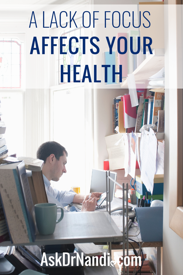 A lack of FOCUS affects your Health
