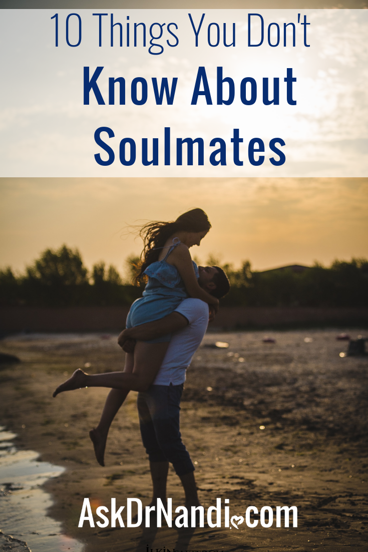10 THINGS YOU DON'T KNOW ABOUT SOULMATES
