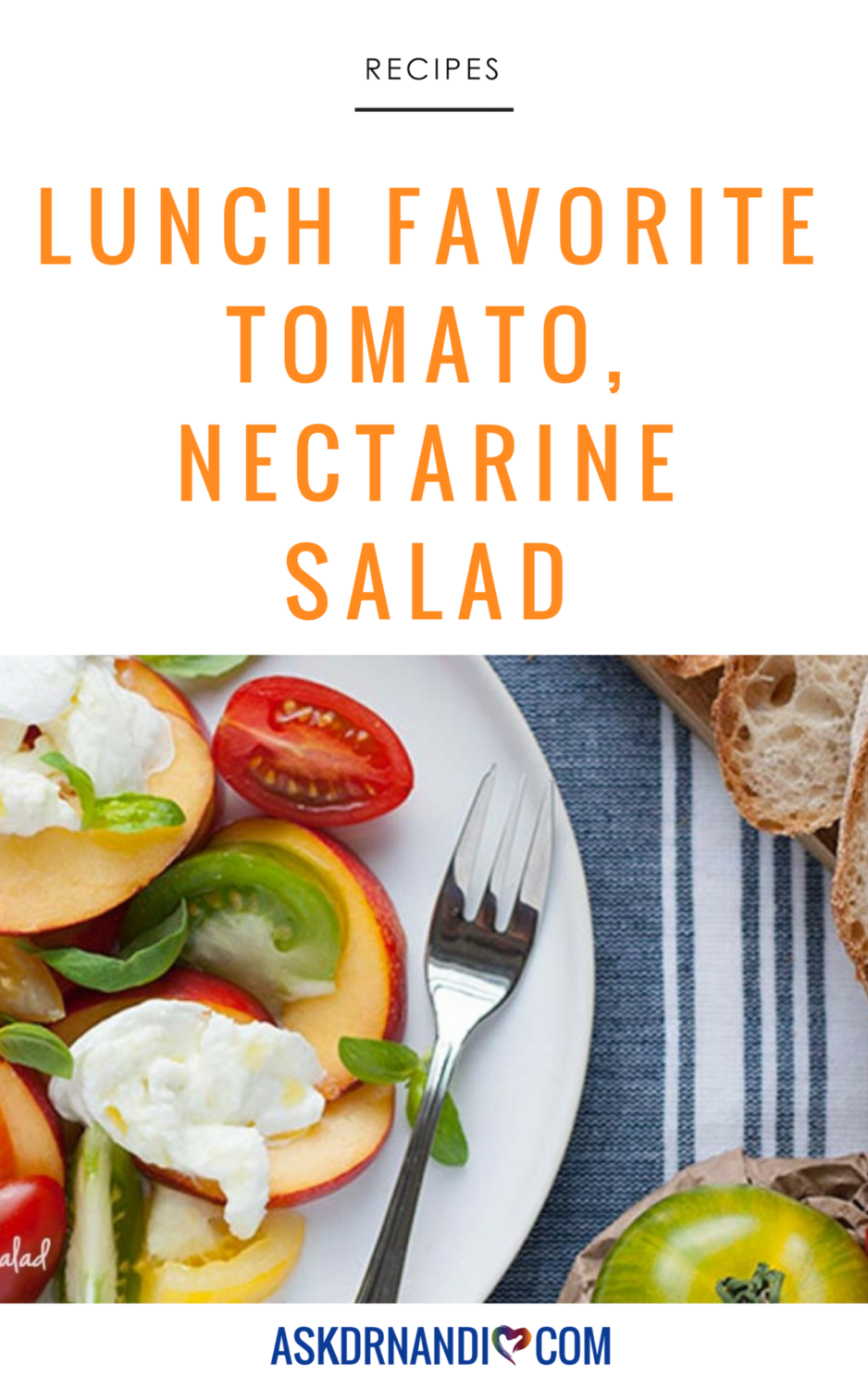 This Tomato & Nectarine Salad by Dr. Nandi is Absolutely Amazing!