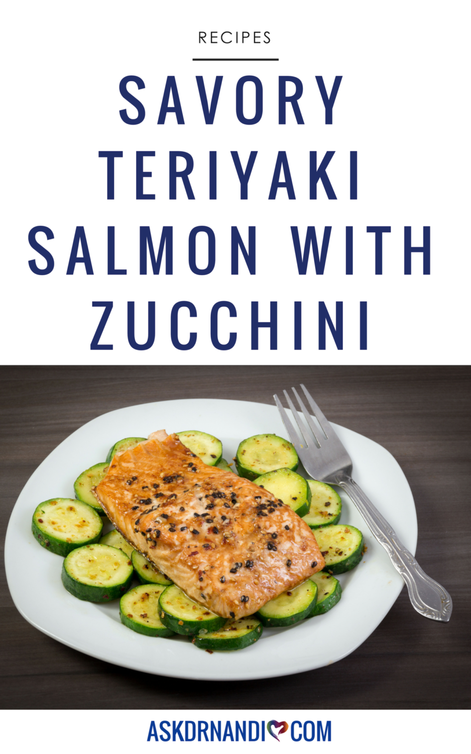 This Teriyaki Salmon recipe is rich in protein, heart-helping omega-3 fatty acids, and vitamin D!