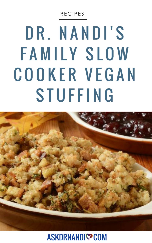 Dr. Nandi's Slow Cooker Vegan Stuffing