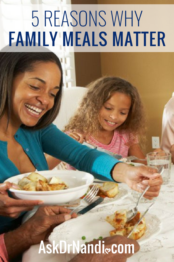 5 Reasons Why Family Meals Matter