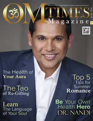 OM Times Magazine, Be Your Own Health Hero, Dr. Nandi Front Cover and Article