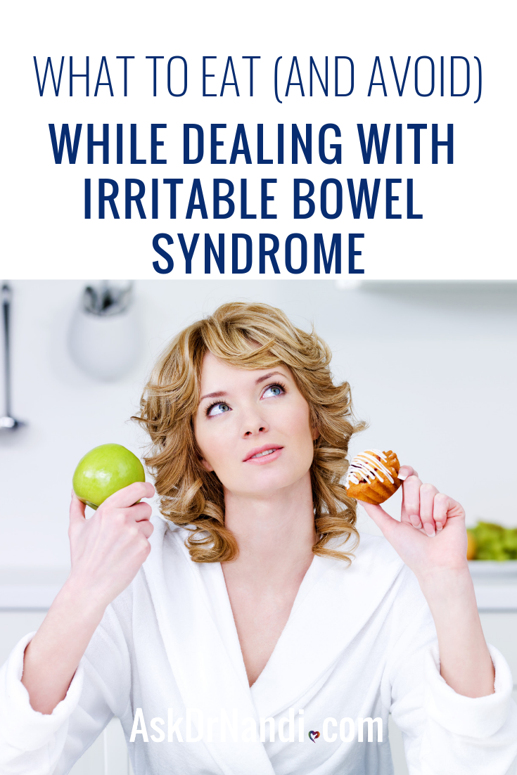What to Eat (and Avoid) While Dealing with Irritable Bowel Syndrome