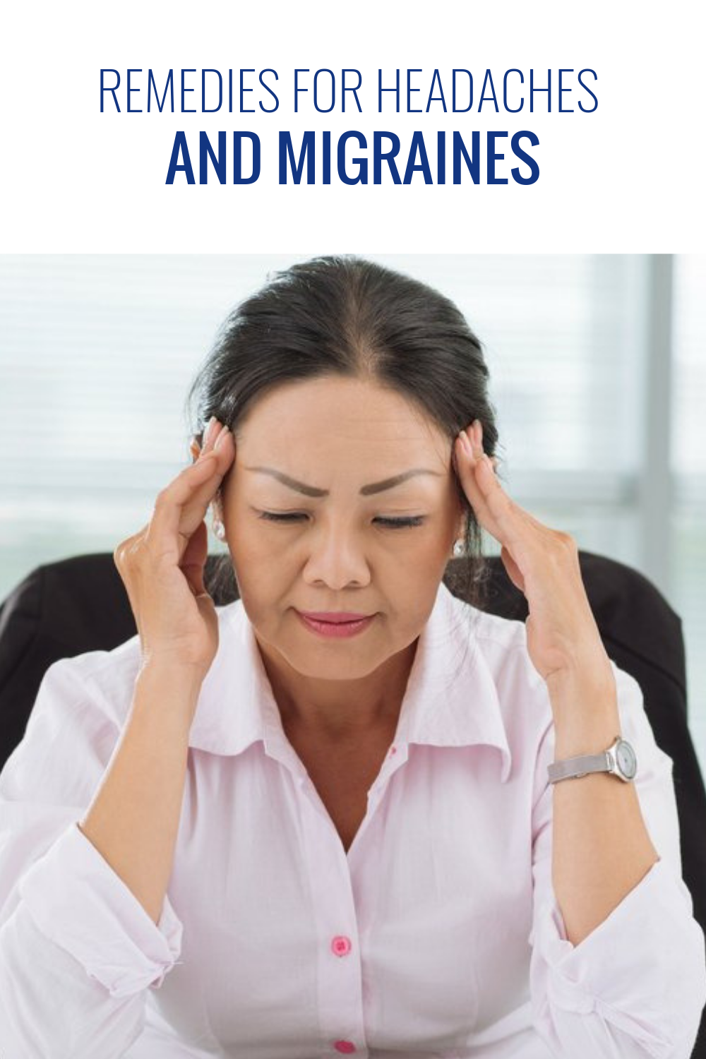 Remedies for Headaches and Migraines