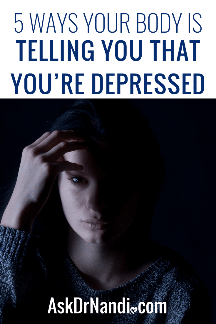 5 Ways Your Body is Telling You That You're Depressed