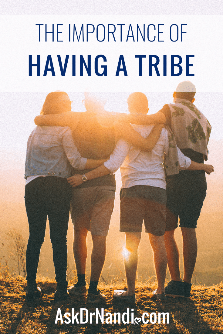 The Importance of Having a Tribe
