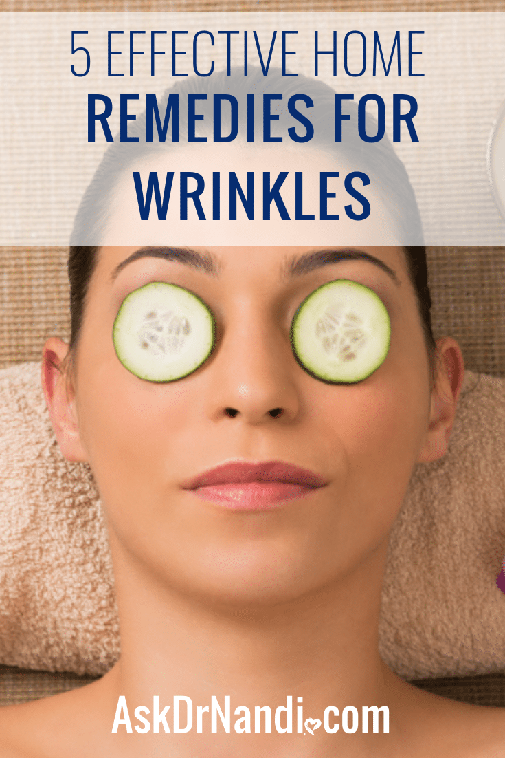 5 Effective Home Remedies for Wrinkles