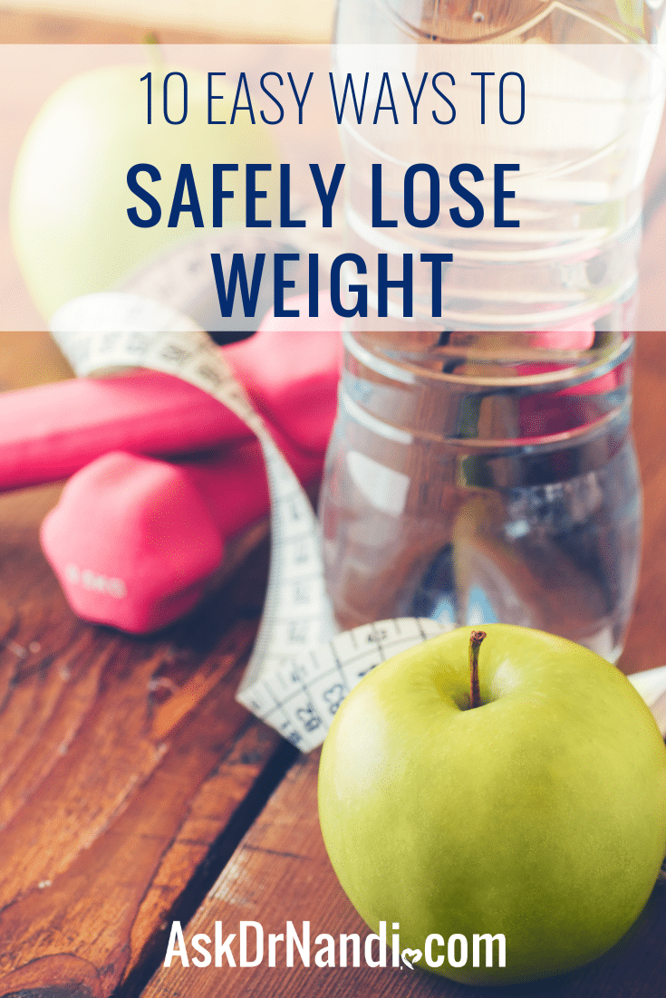 10 Easy Ways to Lose Weight Without Starving Yourself