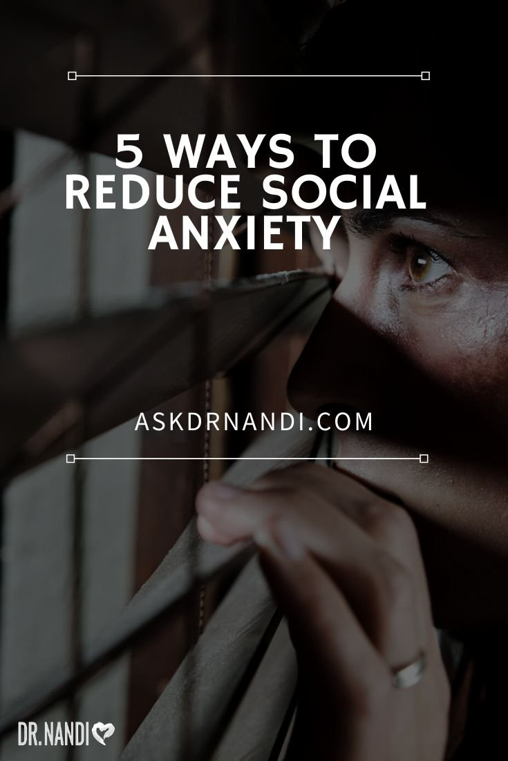 5 Ways to Reduce Social Anxiety