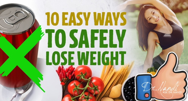 10 Easy Ways to Safely Lose Weight