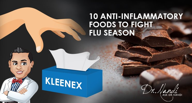 10 Anti-Inflammatory Foods to Fight Flu Season