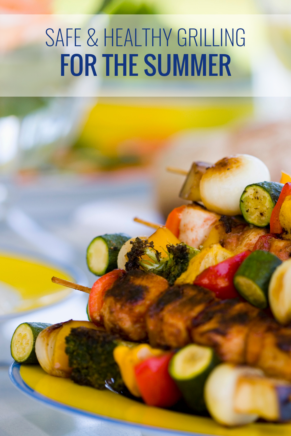 Safe & Healthy Grilling for the Summer
