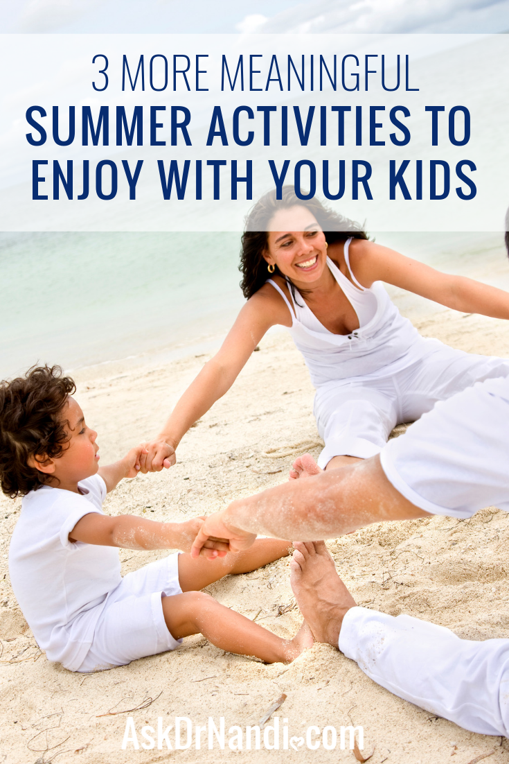 Family Bonding: 3 More Meaningful Summer Activities to Enjoy With Your Kids