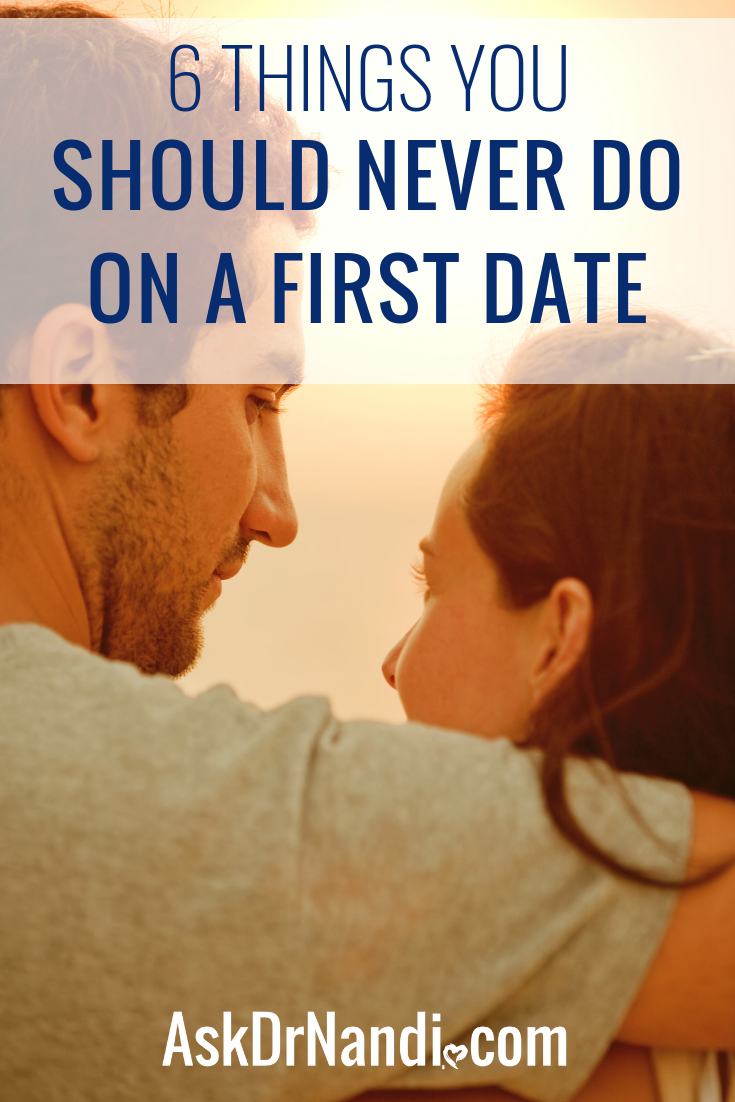 6 Things You Should Never Do On a First Date
