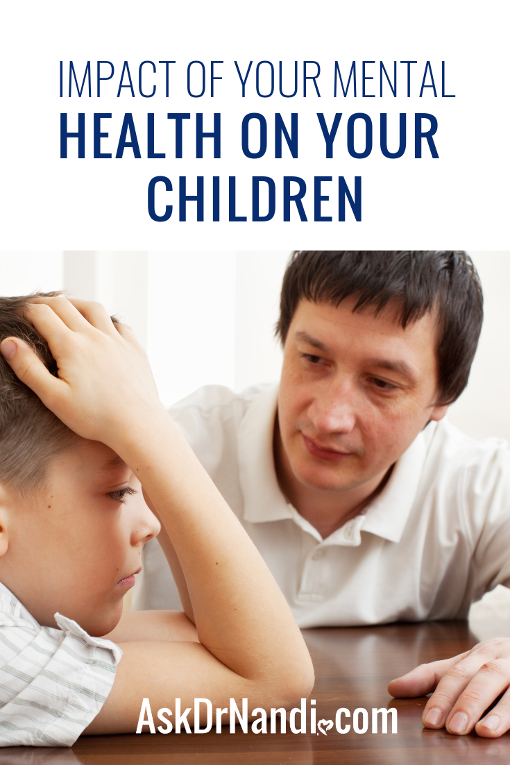 Impact Of Your Mental Health On Your Children