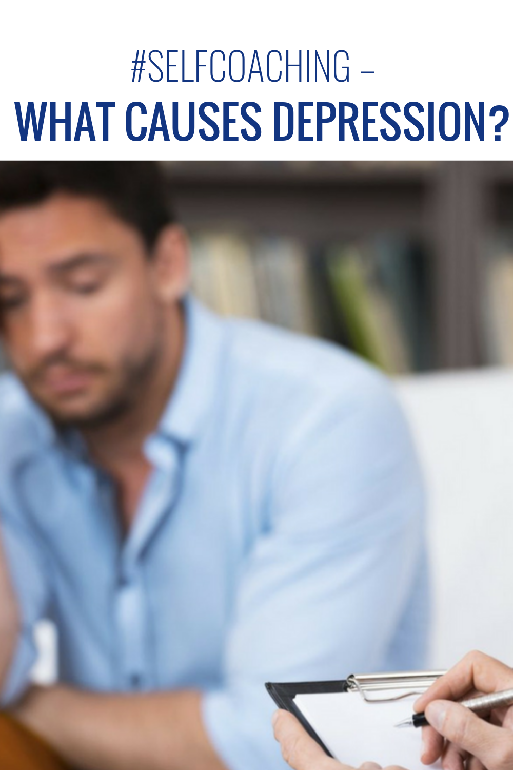 #SelfCoaching – What causes depression?