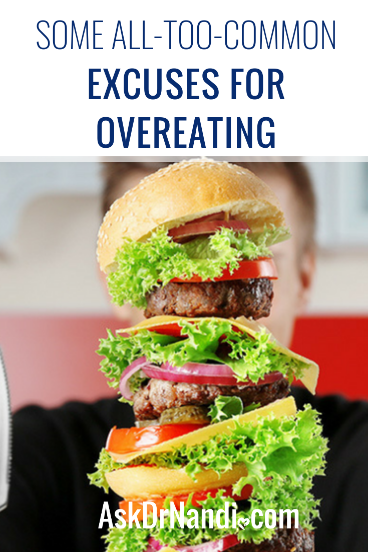 Some All-Too-Common Excuses for Overeating
