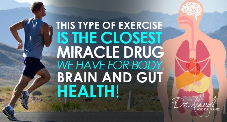 This Type of Exercise Is The Closest Miracle Drug We Have For Body, Brain and Gut Health!