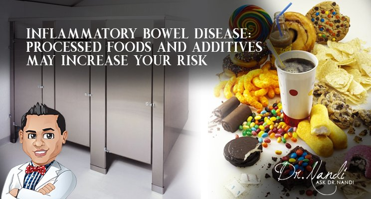 Inflammatory Bowel Disease: Processed Foods and Additives May Increase Your Risk