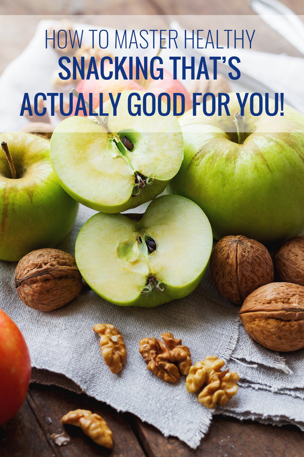 Snack Like A Pro: How to Master Healthy Snacking That's Actually Good For You!