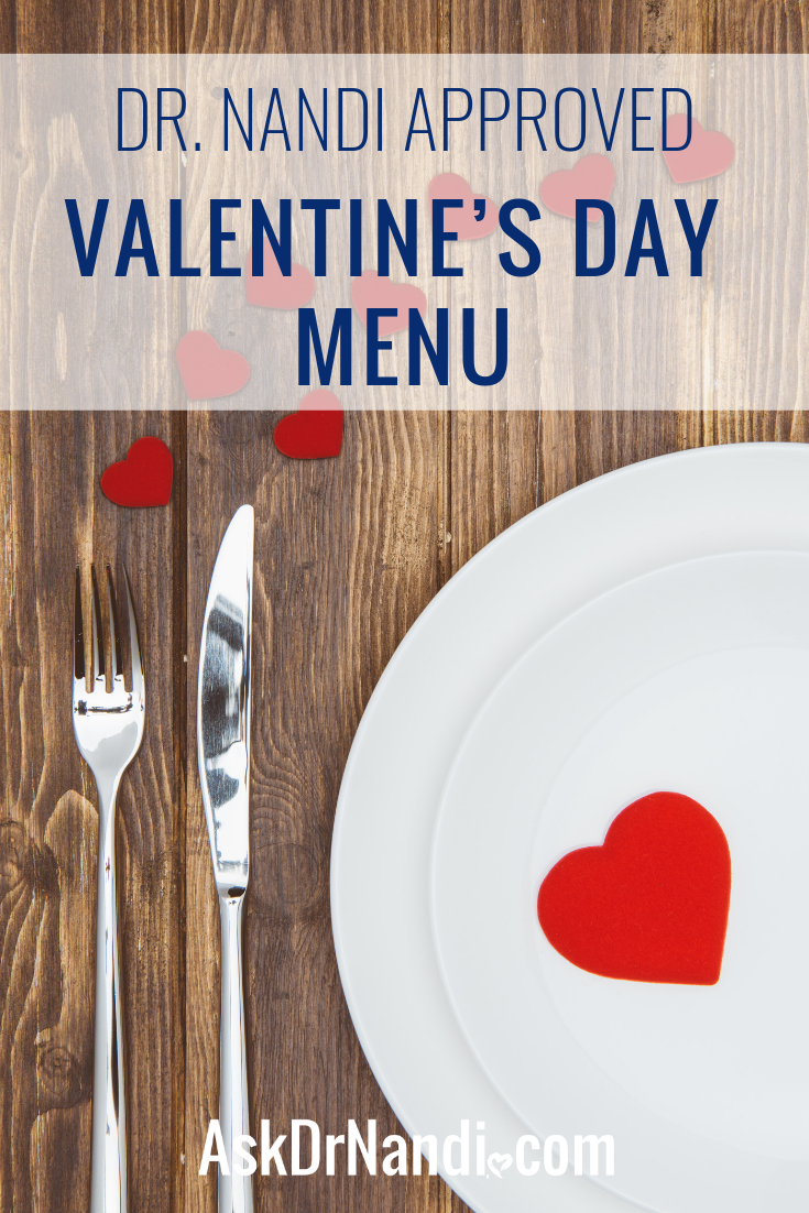 Dr. Nandi Approved Valentine's Day Menu
