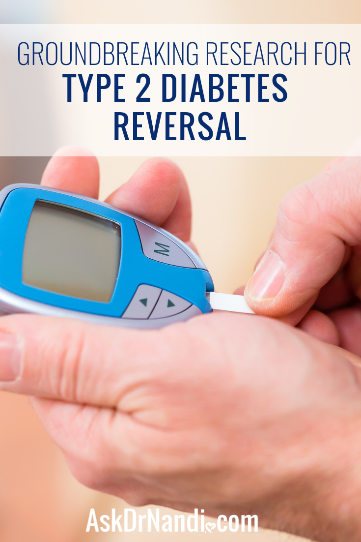 Groundbreaking Research For Type 2 Diabetes Reversal