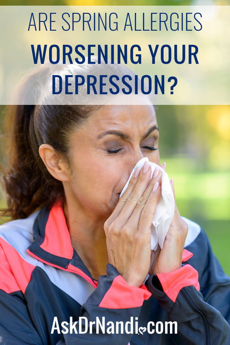 Are Spring Allergies Worsening Your Depression?