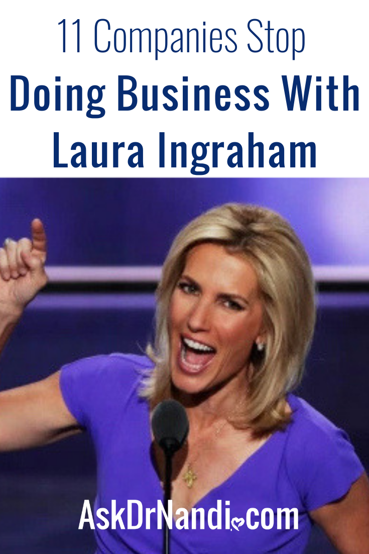 11 Companies Stop Doing Business With Laura Ingraham After She Bullies High School Senior