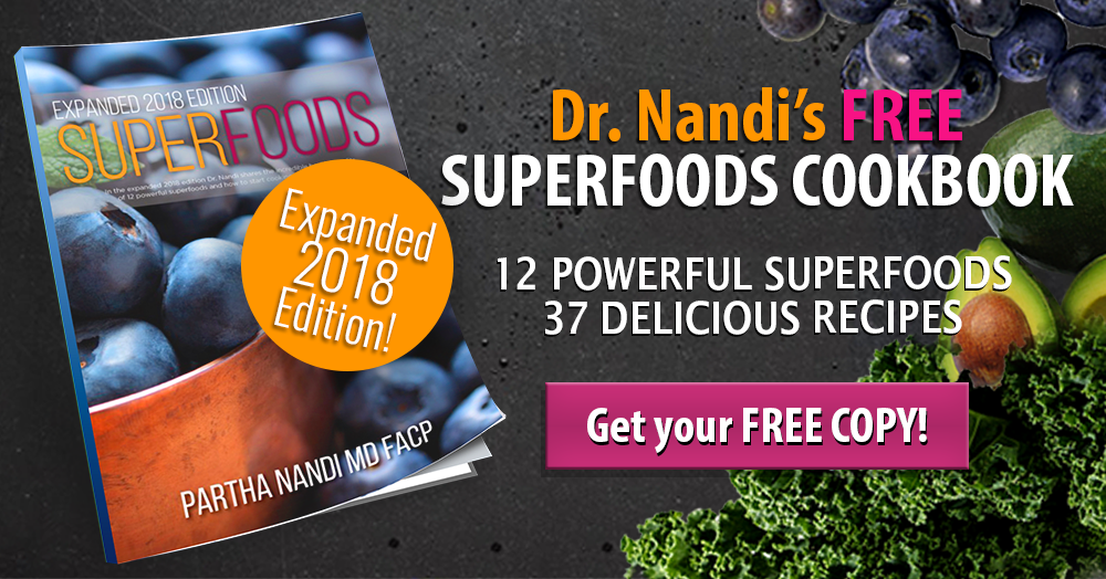 Dr. Nandi's 2018 Revised and Updated SuperFoods Cookbook