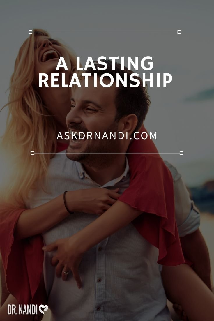 Do This If You Want A Lasting Relationship