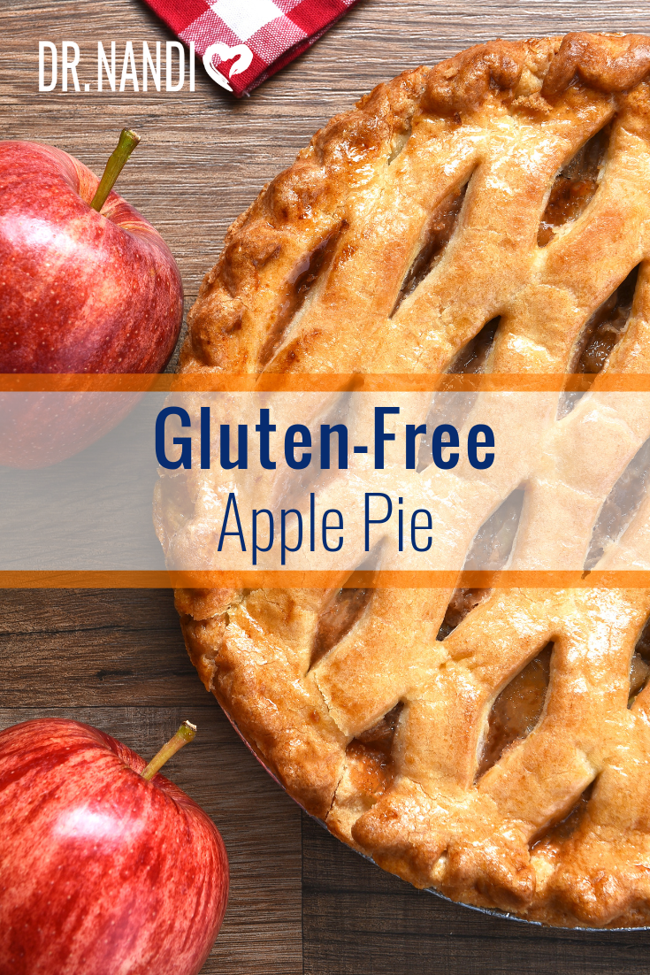 Ask Dr. Nandi's Gluten Free Apple Pie Recipe! Tell us what you think or Pin it if you like it!