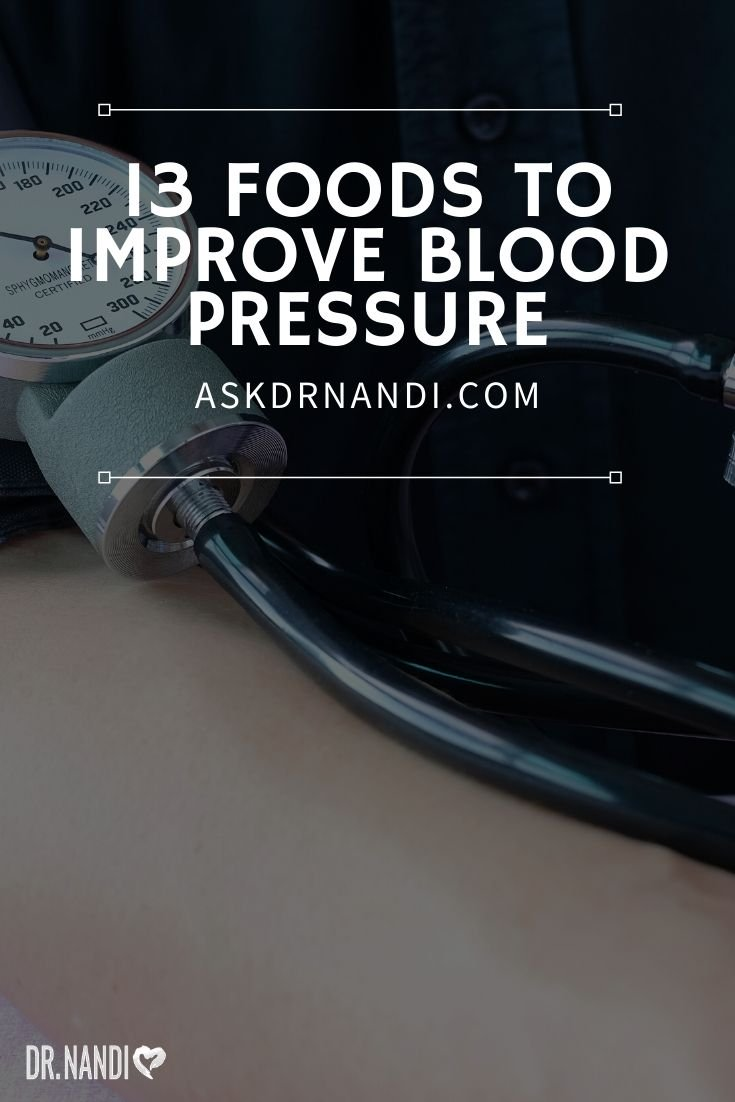 13 Delicious Foods To Support Healthy Blood Pressure Levels