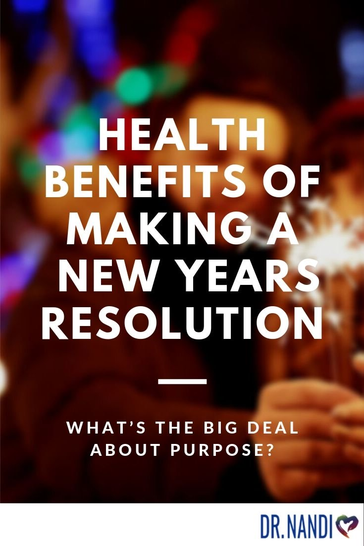Are there any Health Benefits associated with making a New Years Resolution?