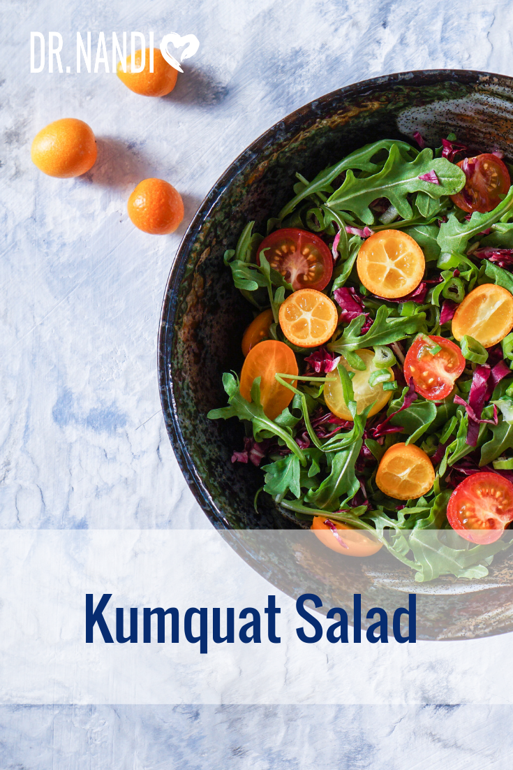 This is an Amazing Kumquat Salad Recipe by Dr. Nandi
