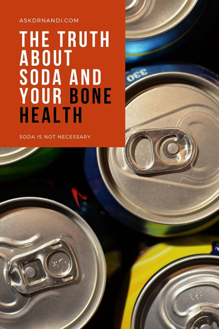 The Truth About Soda and Your Bone Health