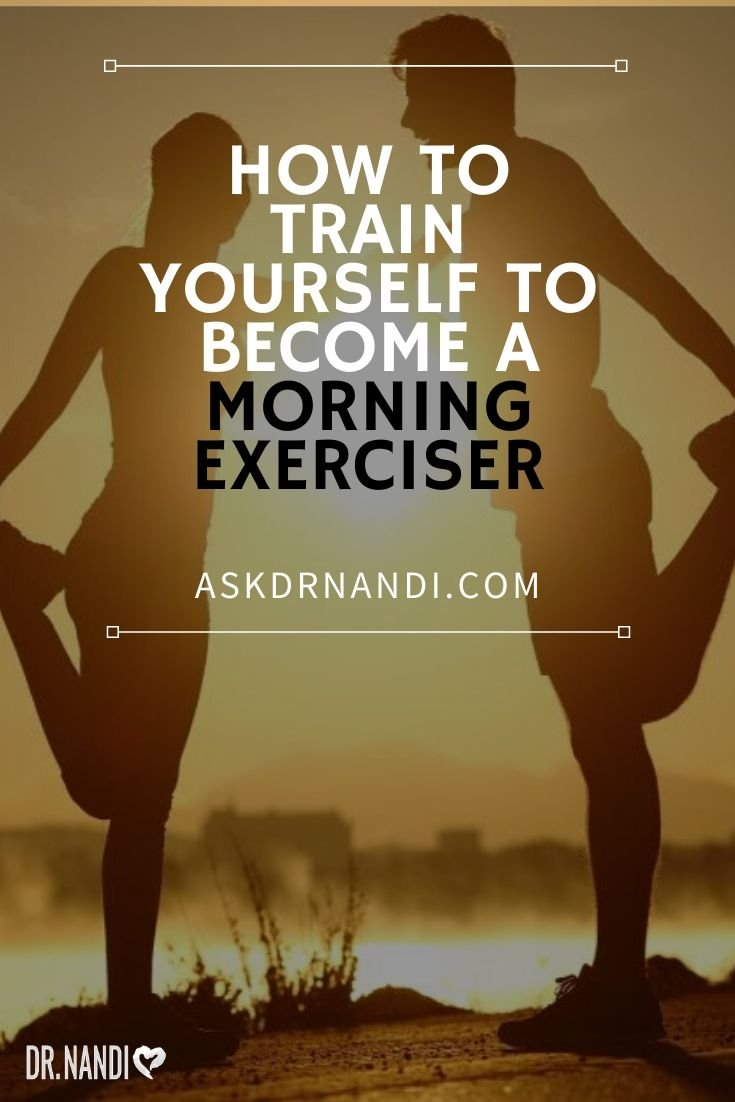 How to Train Yourself to Become a Morning Exerciser