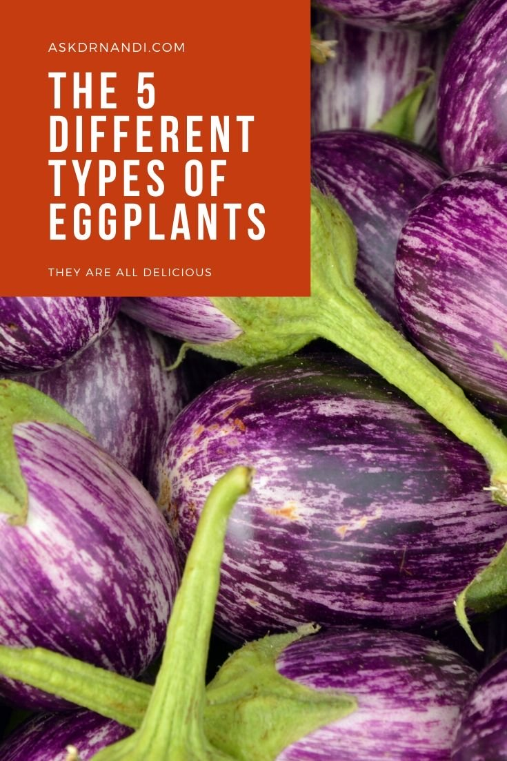 The 5 Different Types of Eggplants