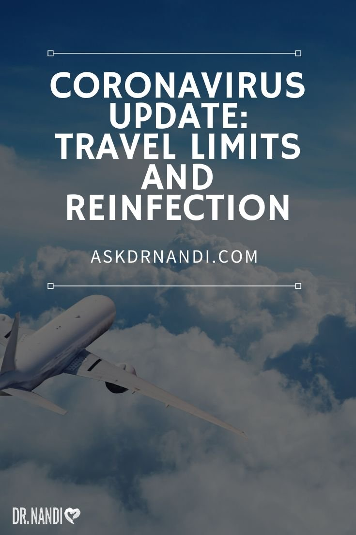 Coronavirus Update: Travel Limits and Reinfection