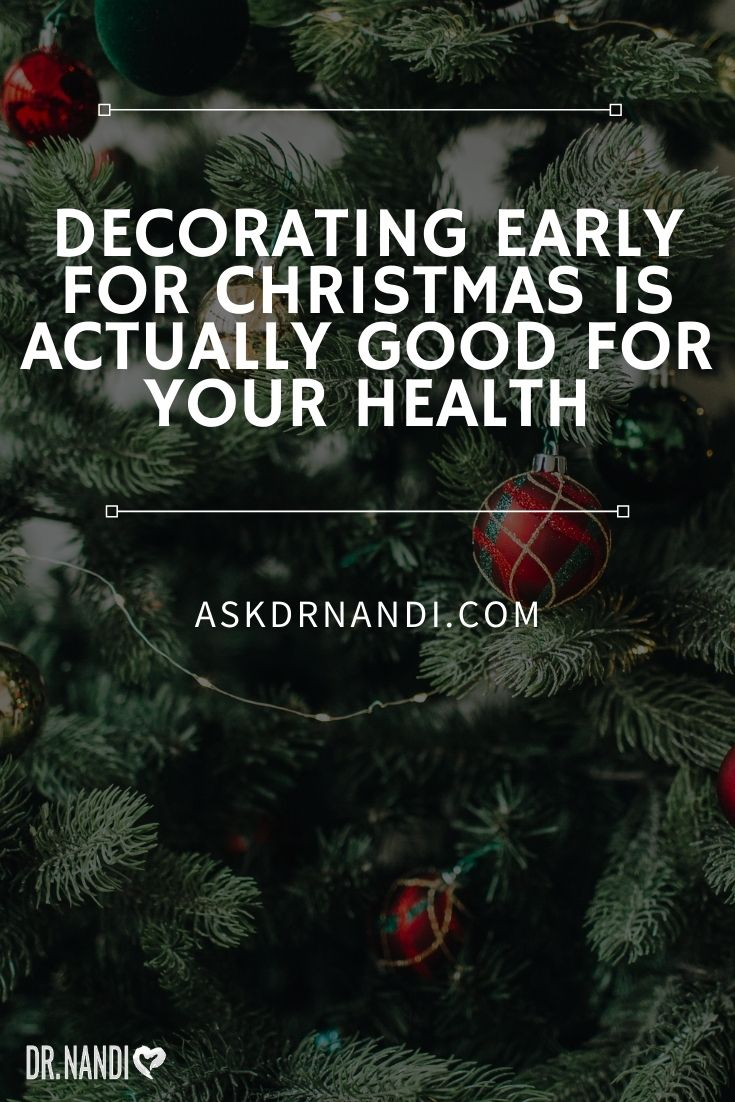 Decorating Early For Christmas Is Actually Good For Your Health